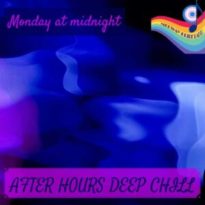 After Hours Deep Chill