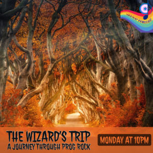 The Wizard's Trip Late Night Hour of Prog Rock