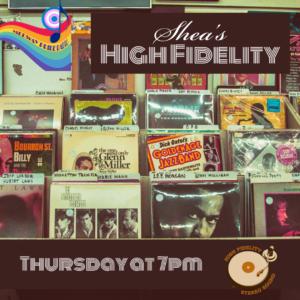 Shea's High Fidelity Show