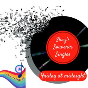 Shaz's Souvenir Singles