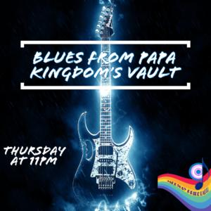 Blues From Papa Kindom's Vault