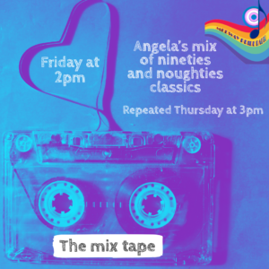 The Mix Tape with Angela