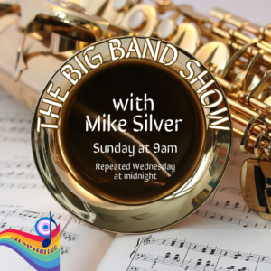 The Big Band Show With Mike Silver