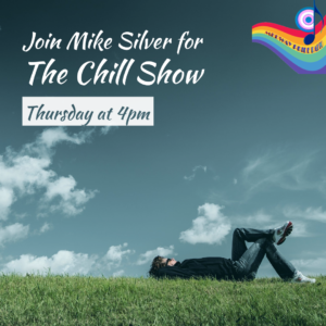 The Chill Show with Mike Silver