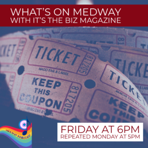 What's On In  Medway With  It's The Biz  (Repeat)