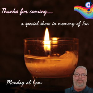 Thanks For Coming  – A special show in memory of Ian
